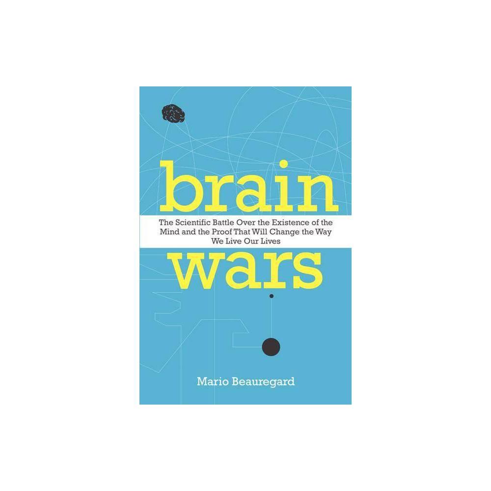 Brain Wars By Mario Beauregard Paperback