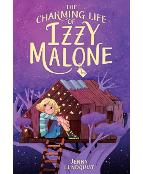 Charming Life of Izzy Malone (Reprint) (Paperback) (Jenny Lundquist) - image 1 of 1