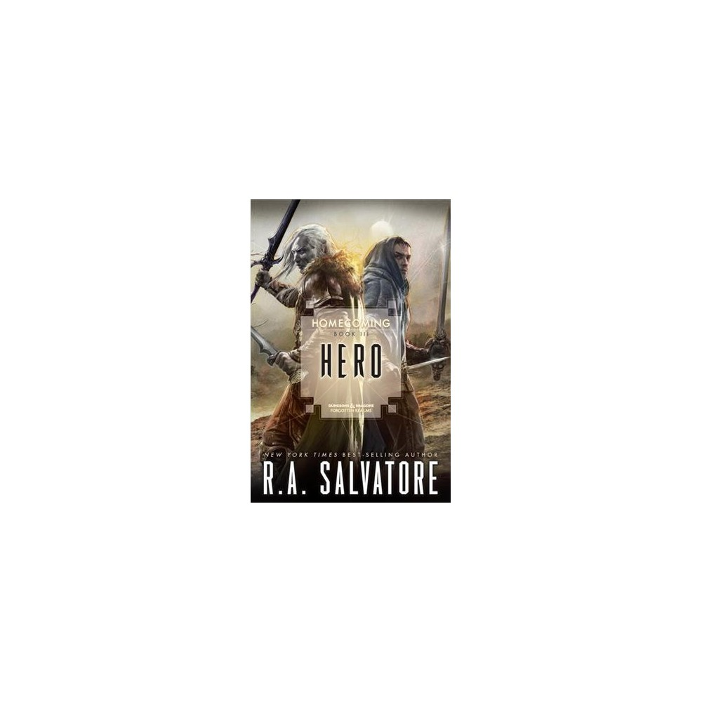 Hero - (Legend of Drizzt) by R. A. Salvatore (Paperback) Hero - (Legend of Drizzt) by R. A. Salvatore (Paperback)