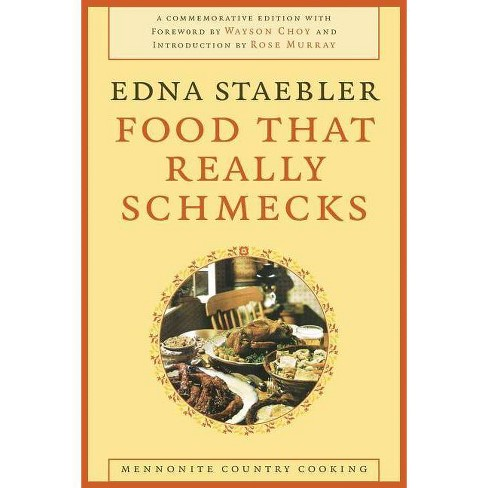 Food That Really Schmecks - (Life Writing) by  Edna Staebler (Paperback) - image 1 of 1