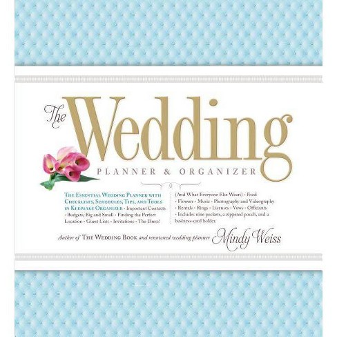 The Wedding Planner & Organizer - by  Mindy Weiss (Hardcover) - image 1 of 1