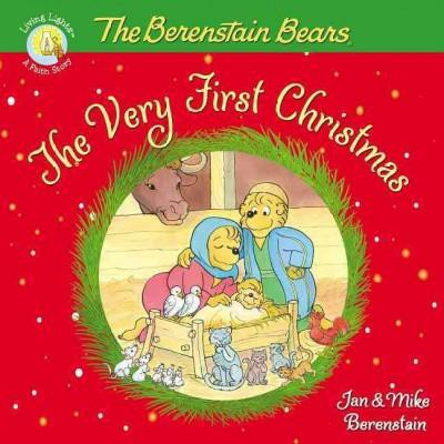 The Berenstain Bears, the Very First Christmas - (Berenstain Bears/Living Lights)(Paperback)