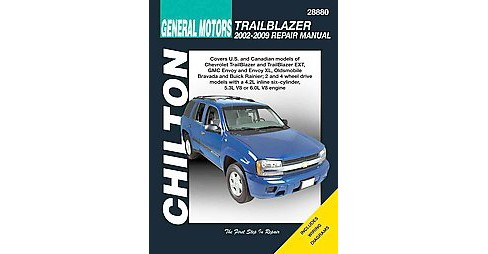 Chilton General Motors Trailblazer 2002-2009 Repair Manual (Paperback) - image 1 of 1