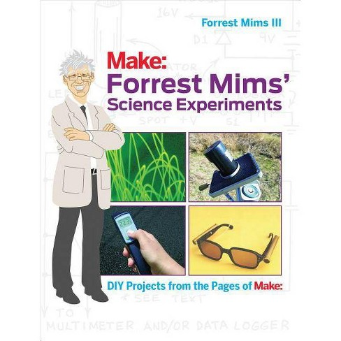 Forrest Mims' Science Experiments - by  III Forrest Mims (Paperback) - image 1 of 1