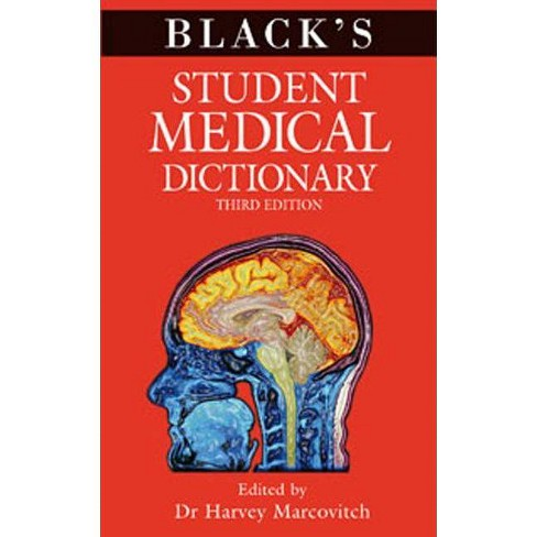 Black's Student Medical Dictionary - 3 Edition by  Harvey Marcovitch (Paperback) - image 1 of 1