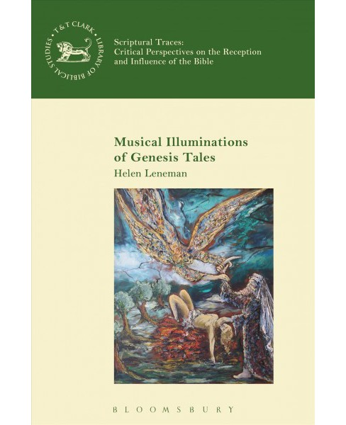 Musical Illuminations of Genesis Narratives -  by Helen Leneman (Hardcover) - image 1 of 1