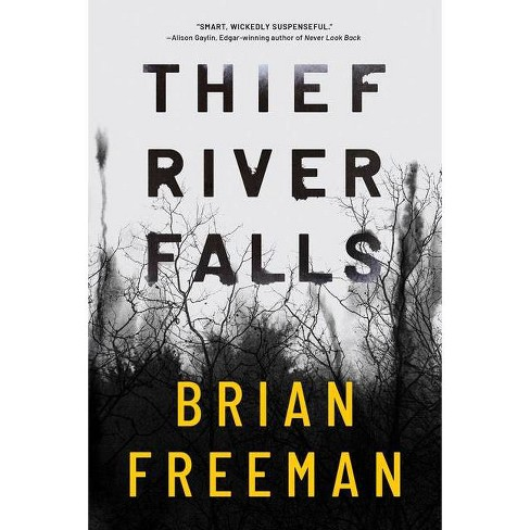 Thief River Falls - by  Brian Freeman (Hardcover) - image 1 of 1