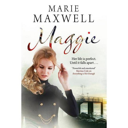 Maggie - by  Marie Maxwell (Hardcover) - image 1 of 1