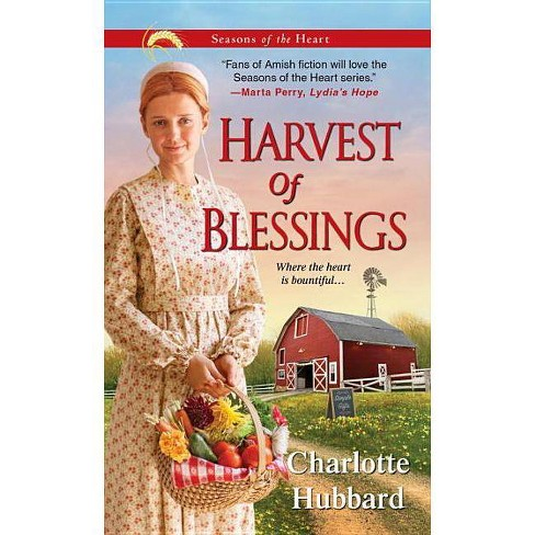 Harvest of Blessings - (Seasons of the Heart (Charlotte Hubbard)) by  Charlotte Hubbard (Paperback) - image 1 of 1