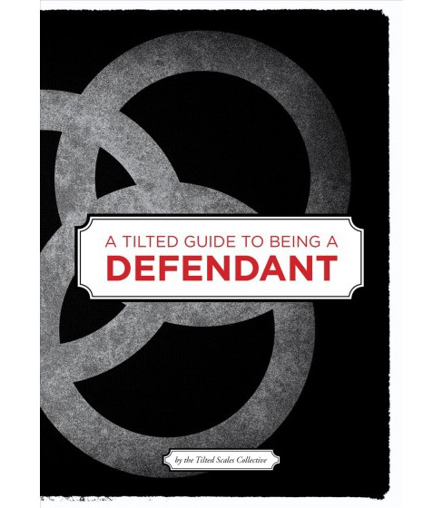 Tilted Guide to Being a Defendant (Paperback) - image 1 of 1