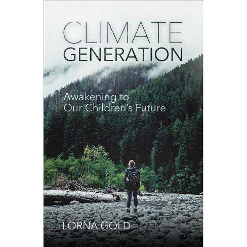 Climate Generation - by  Lorna Gold (Paperback) - image 1 of 1