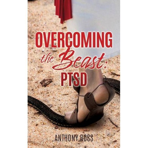 Overcoming the Beast - by  Anthony Ross (Paperback) - image 1 of 1
