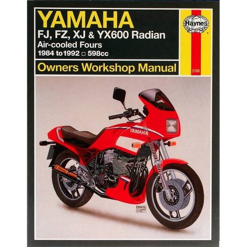 Yamaha Fj, Fz, Xj & Yx600 Radian Owners Workshop Manual - (Paperback) - image 1 of 1