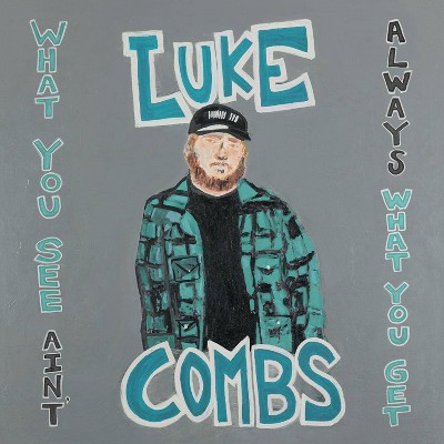 Luke Combs - What You See Ain't Always What You Get (Deluxe Edition) (CD)