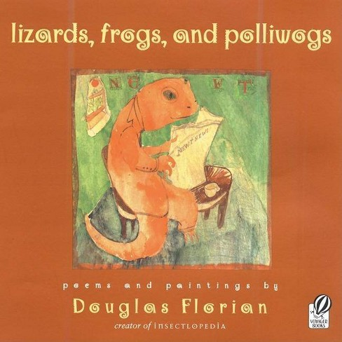 Lizards, Frogs, and Polliwogs - by  Douglas Florian (Paperback) - image 1 of 1