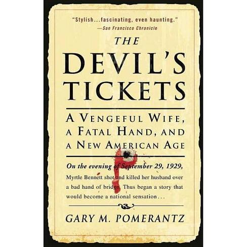 The Devil's Tickets - by  Gary M Pomerantz (Paperback) - image 1 of 1