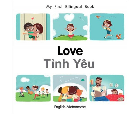 Love / Tinh Yeu -  by Patricia Billings & Fatih Erdogan (Hardcover) - image 1 of 1