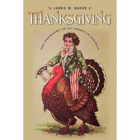 Thanksgiving - (Revisiting New England: The New Regionalism) by  James W Baker (Paperback) - image 1 of 1
