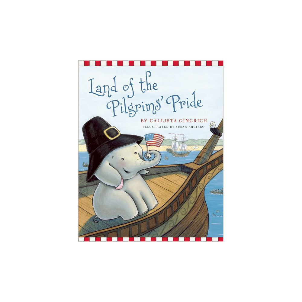 Land of the Pilgrims Pride (Hardcover)