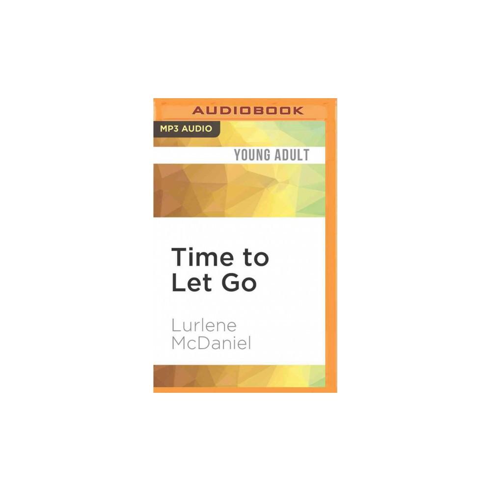 Time to Let Go (MP3-CD) (Lurlene McDaniel)