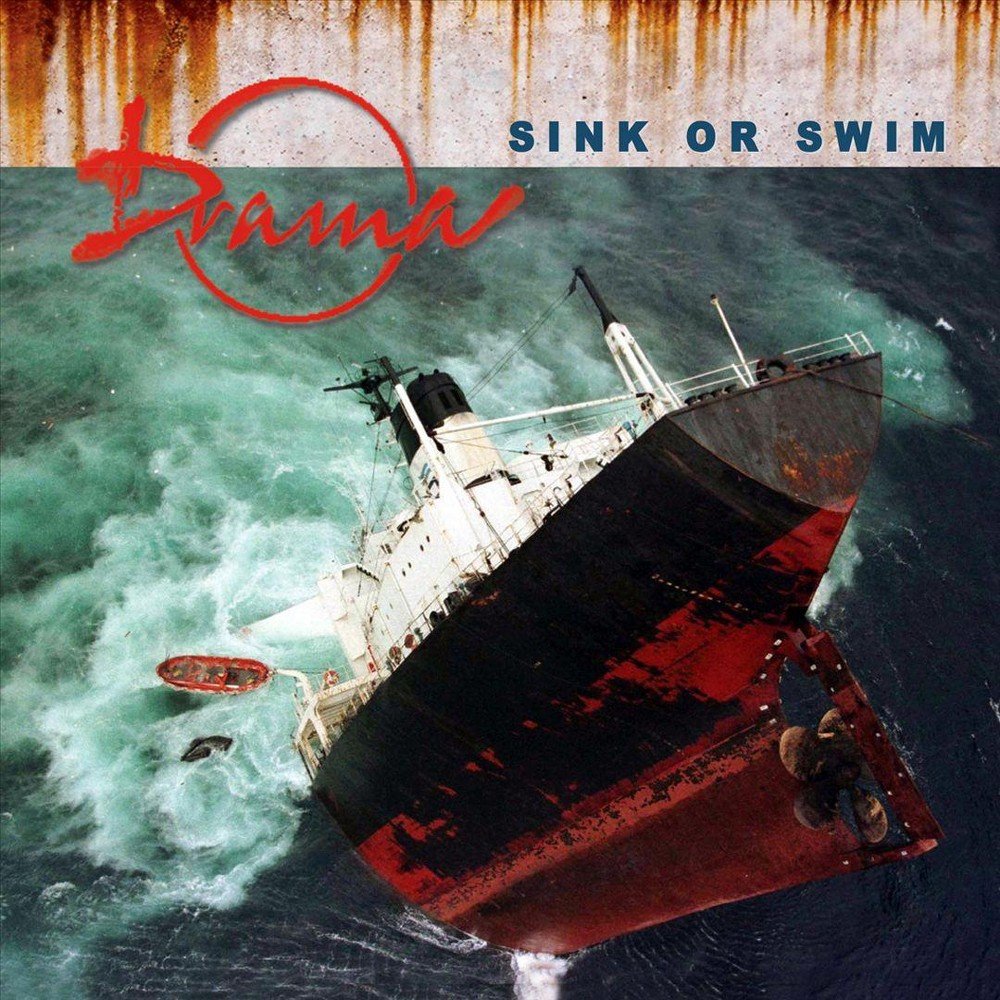 Drama - Sink Or Swim (CD)