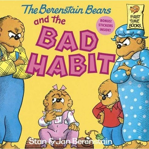 The Berenstain Bears and the Bad Habit - (Berenstain Bears First Time Chapter Books) (Hardcover) - image 1 of 1