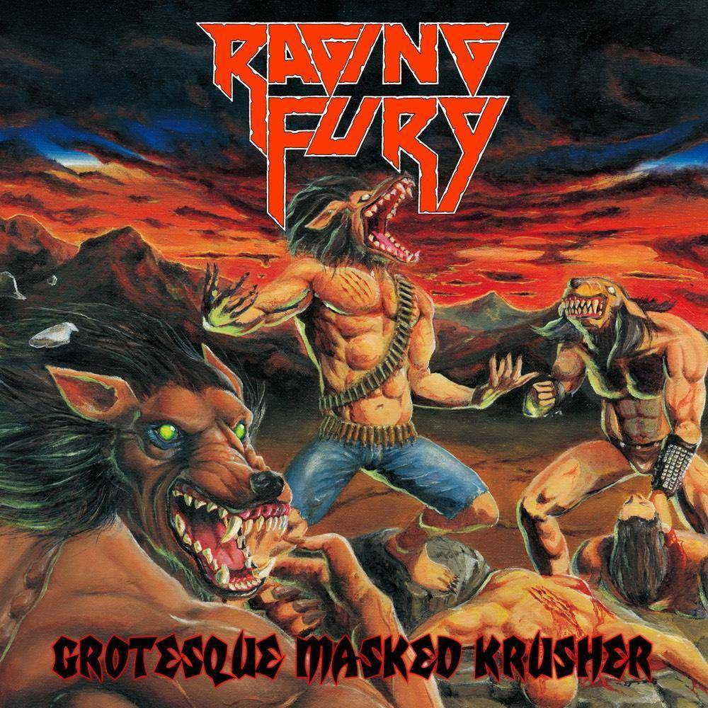 Raging Fury Grotesque Masked Krusher Cd