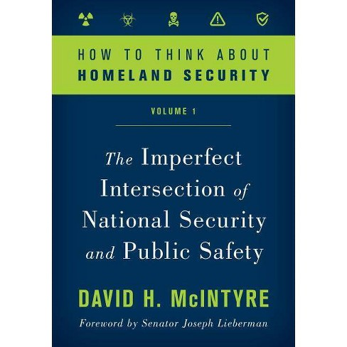 How to Think about Homeland Security - by  David H McIntyre (Paperback) - image 1 of 1