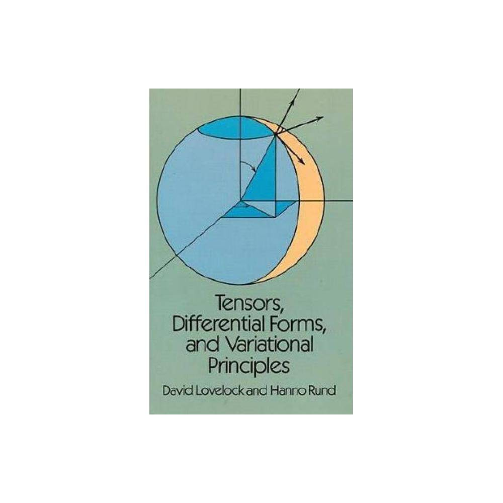 Tensors Differential Forms And Variational Principles Dover Books On Mathematics By David Lovelock Hanno Rund Paperback