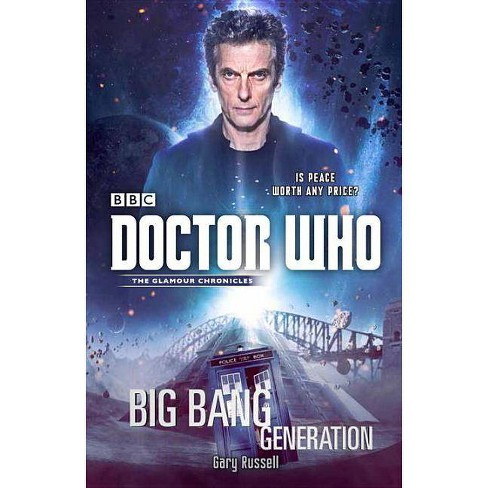 Doctor Who: Big Bang Generation - by  Gary Russell (Paperback) - image 1 of 1