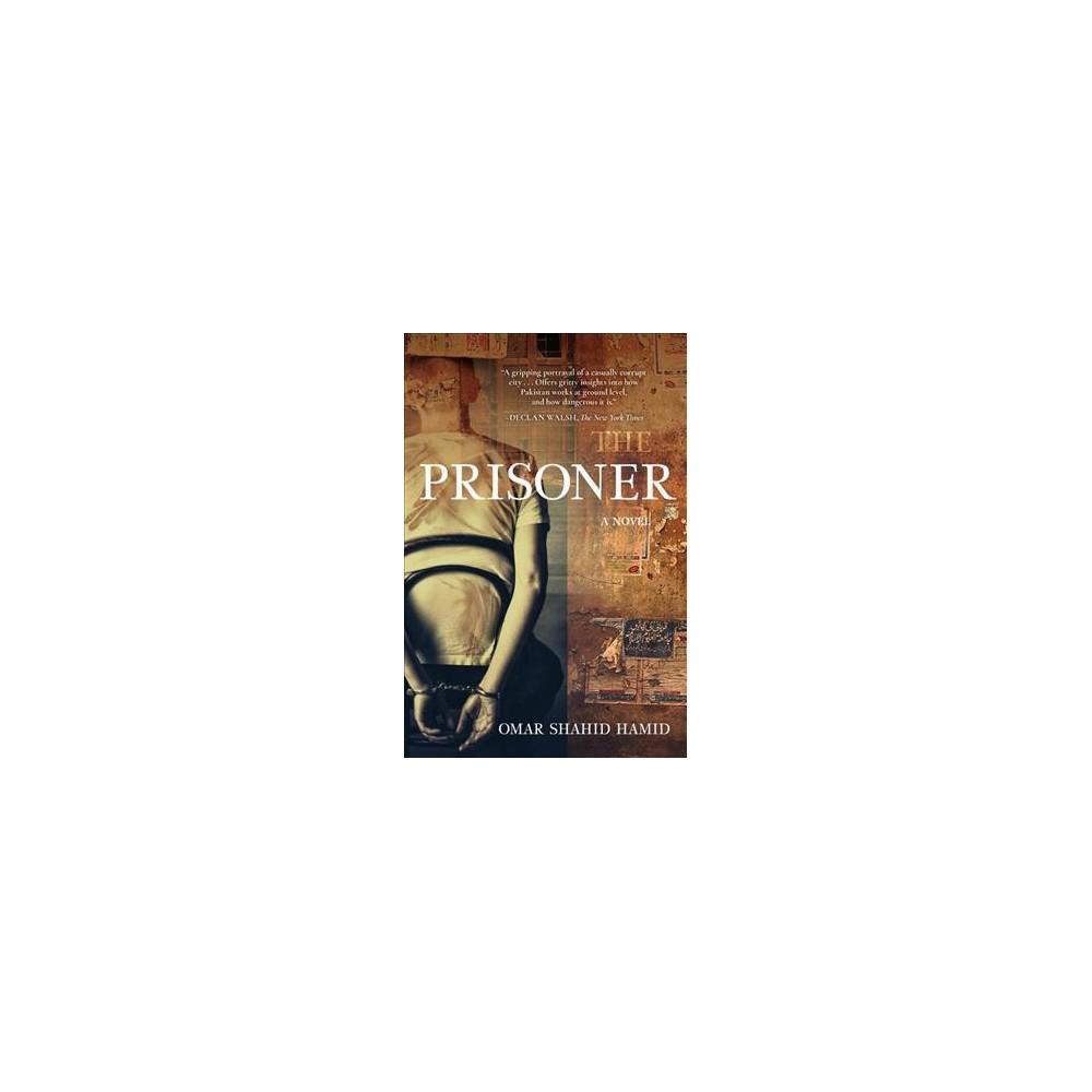 Prisoner (Reprint) (Paperback) (Omar Shahid Hamid)
