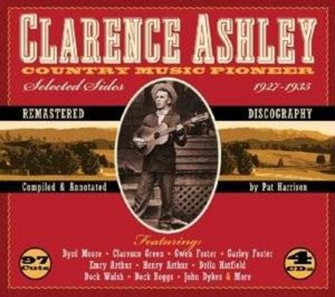 Clarence ashley - Country music pioneer:1927-1935 (CD) - image 1 of 1