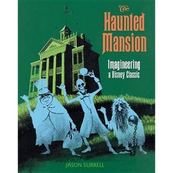 The Haunted Mansion - (From the Magic Kingdom) by  Jason Surrell (Paperback)