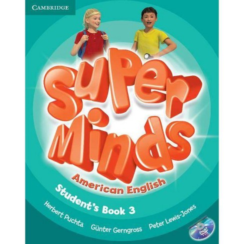 Super Minds American English Level 3 Student's Book with DVD-ROM - by  Herbert Puchta & G�nter Gerngross & Peter Lewis-Jones (Mixed media product) - image 1 of 1