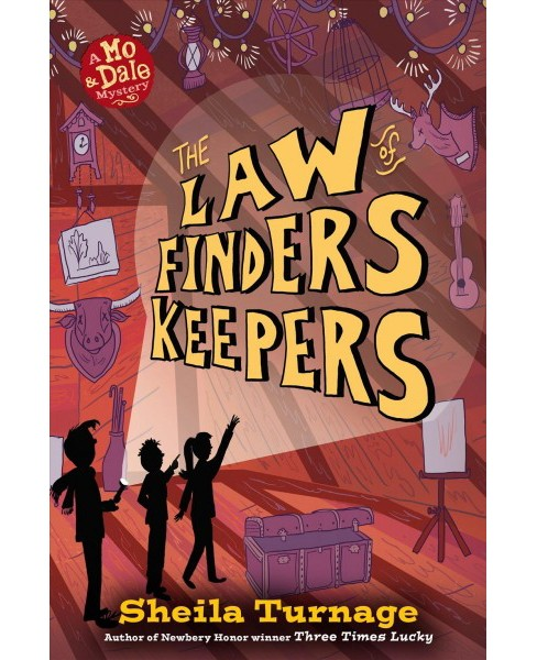 Law of Finders Keepers -  (Mo & Dale Mystery) by Sheila Turnage (Hardcover) - image 1 of 1