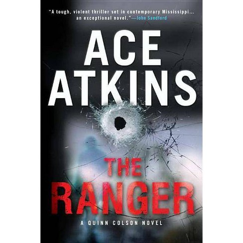 The Ranger - (Quinn Colson Novels) by  Ace Atkins (Paperback) - image 1 of 1