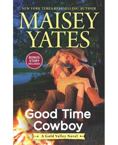 Good Time Cowboy -  (Hqn) by Maisey Yates (Paperback) - image 1 of 1