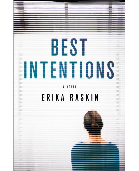 Best Intentions (Hardcover) (Erika Raskin) - image 1 of 1