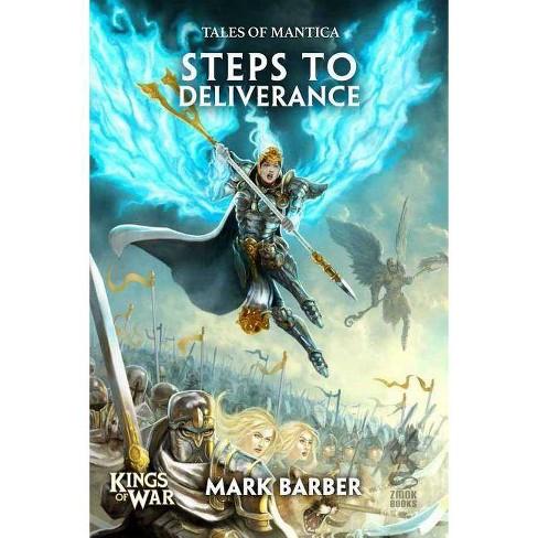 Steps to Deliverance - (Kings of War) by Mark Barber (Paperback)