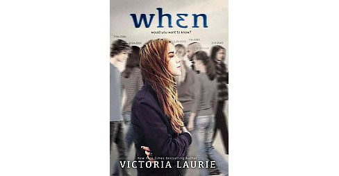 When (Hardcover) (Victoria Laurie) - image 1 of 1