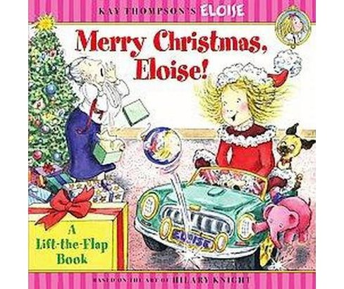 Merry Christmas, Eloise! : A Lift-the-flap Book (Paperback) (Kay Thompson & Marc Cheshire) - image 1 of 1