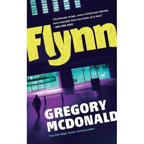 Flynn - (Flynn Series, 1) by  Gregory McDonald (Paperback) - image 1 of 1