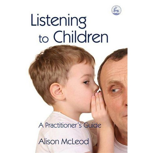 Listening to Children - by  Alison McLeod (Paperback) - image 1 of 1