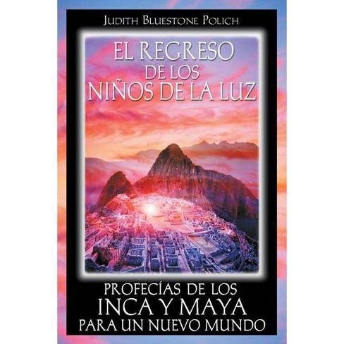 El Regreso de Los Ni�os de la Luz - by  Judith Bluestone Polich (Paperback) - image 1 of 1