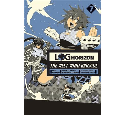 Log Horizon the West Wind Brigade 7 -  (Log Horizon) by Mamare Touno (Paperback) - image 1 of 1