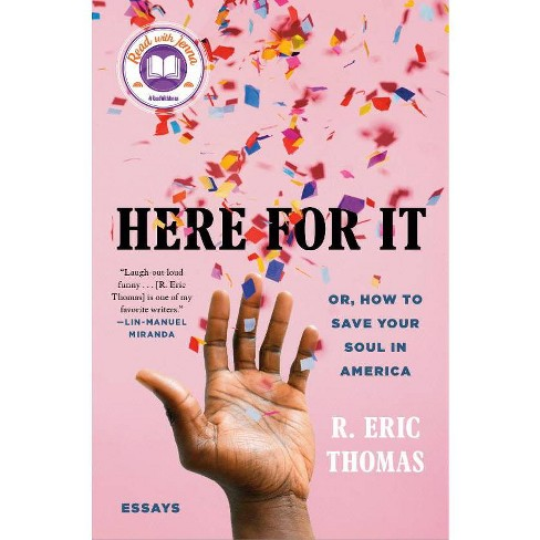 Here for It - by R Eric Thomas (Hardcover) - image 1 of 1
