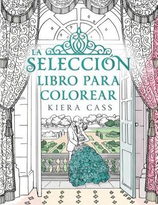 La seleccion Libro Para Colorear / The Selection Coloring Book ...