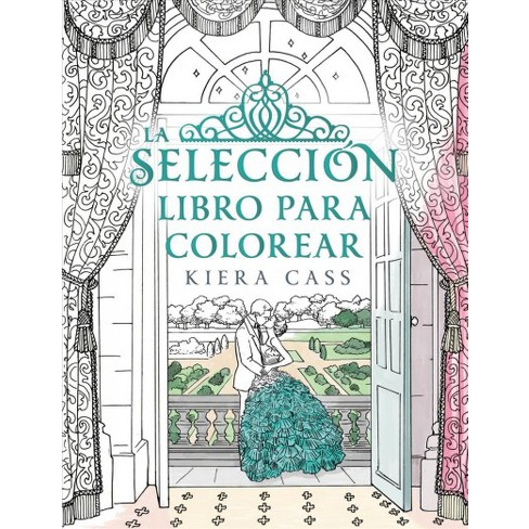 La seleccion Libro Para Colorear / The Selection Coloring Book ...
