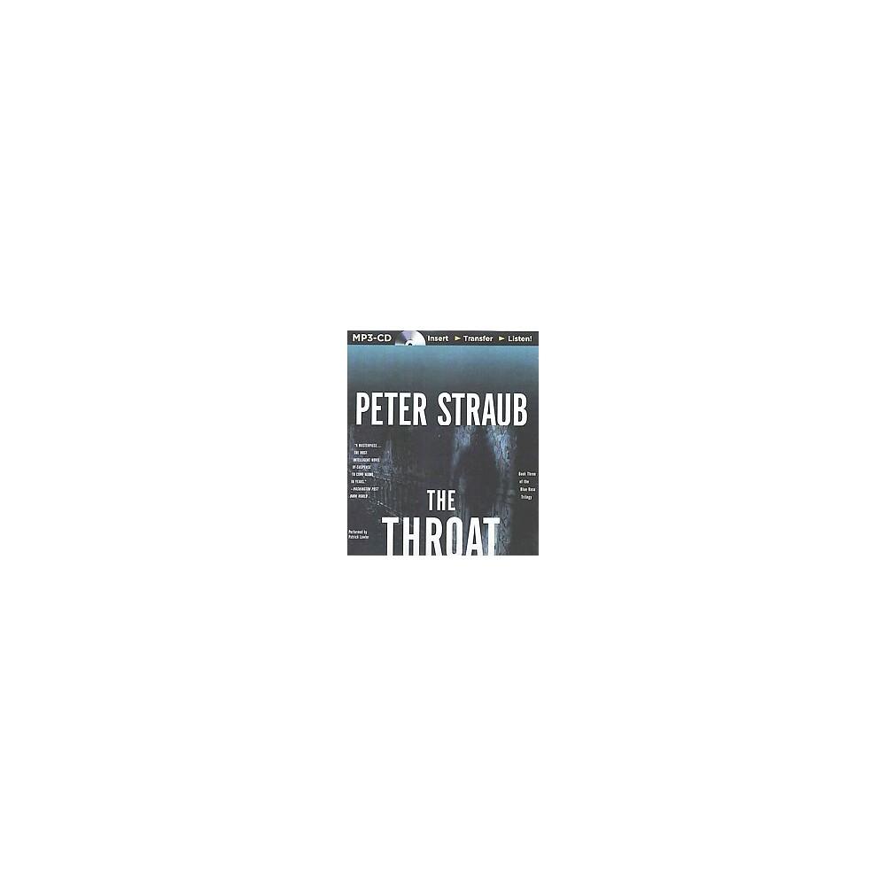 Throat (Unabridged) (MP3-CD) (Peter Straub)