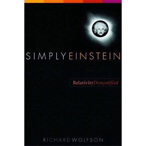Simply Einstein - by  Richard Wolfson (Paperback) - image 1 of 1